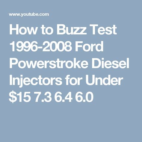 How to Buzz Test 1996-2008 Ford Powerstroke Diesel Injectors for Under $15 7.3 6.4 6.0