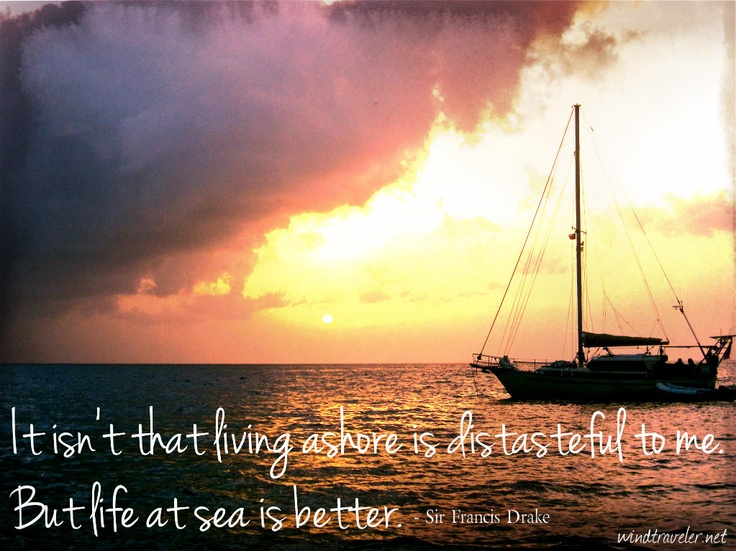 Great Sailing Quotes: 380 Best Images About A Sailboat Liveaboard On Pinterest