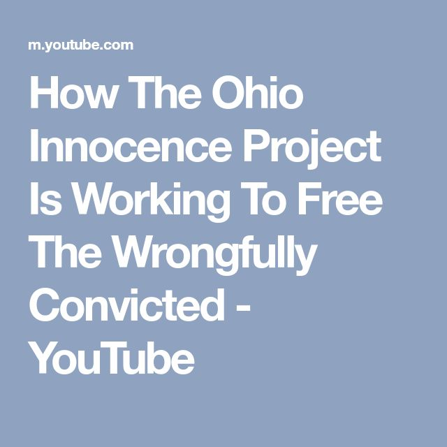 How The Ohio Innocence Project Is Working To Free The Wrongfully Convicted - YouTube