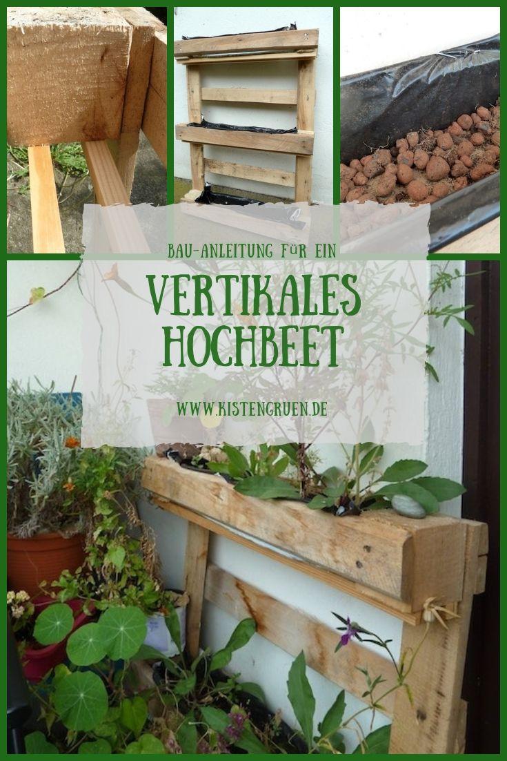 Vertikales Hochbeet Aus Paletten Bauen Kistengrun Hochbeet Hochbeet Aus Paletten Vertikalbeet