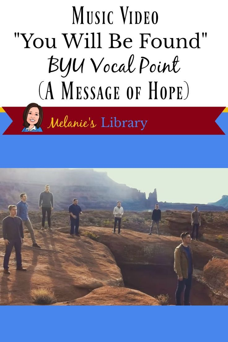 You Will Be Found Music Video By Byu Vocal Point A Message Of Hope For Those Who Feel Rejected Or Alone Atonemen Lds Lessons Helps Music Videos Lds Lessons Jantzen dalley, kyle lemperle, spencer myler, matt newman, carl prince, nathan proffit, david ross, logan shelton, david steele; pinterest