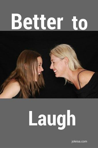Better to Laugh