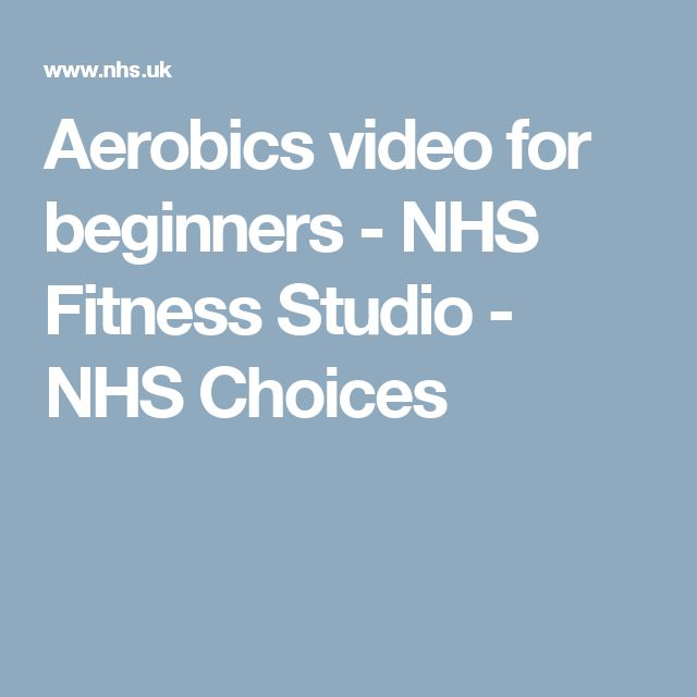 Aerobics video for beginners - NHS Fitness Studio - NHS Choices