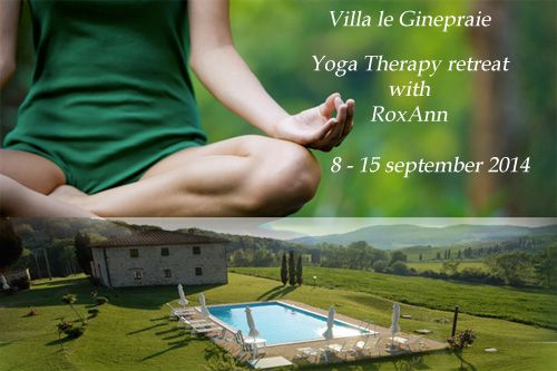 Explore Tuscany and Enjoy a Yoga Retreat with RoxAnn Madera September 8 to 15, 2014 (7 Nights)  Join RoxAnn for a stay at a traditional yet luxurious Tuscan Country House, enjoy 2-3 yoga andrestorative yoga classes per day (all optional) and let the beautiful landscape calm you down.