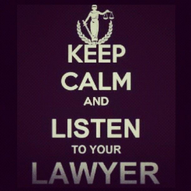 Listen to Your Lawyer! If for no other reason than to keep your billabes down! -CBLF (424) 703-3416