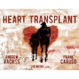Heart Transplant (Hardcover)By Andrew Vachss