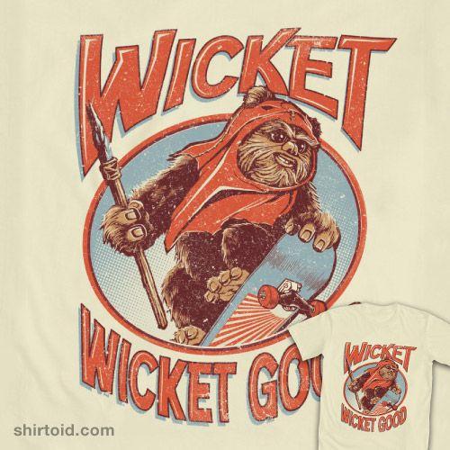 Star Wars T-shirt : Wicket.... Wicket Good