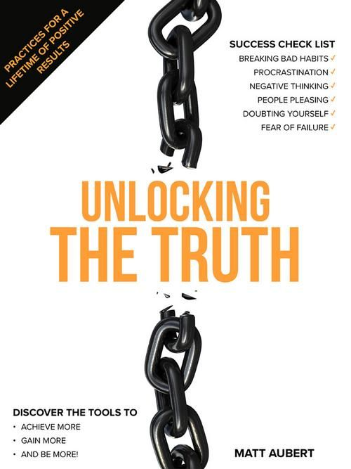 Unlocking the Truth: Practices for a Lifetime of Positive Results - Books