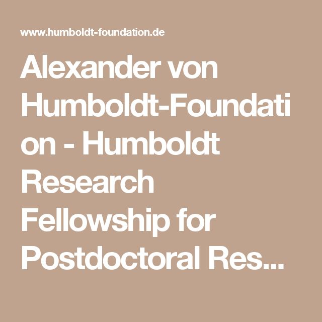 Alexander von Humboldt-Foundation - Humboldt Research Fellowship for Postdoctoral Researchers