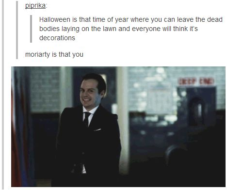 OK! Who let Moriarty on the internet again?
