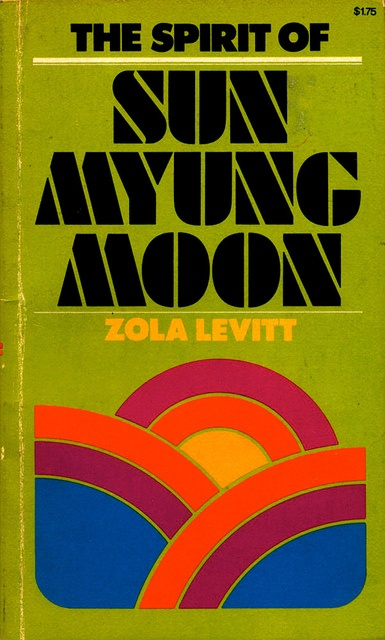 The Spirit of Sun Myung Moon  1976  for Family History writing