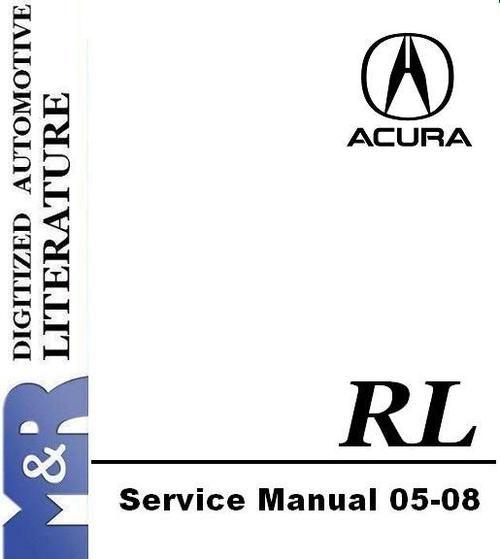2008 Acura RL Original Service Manual , Owner