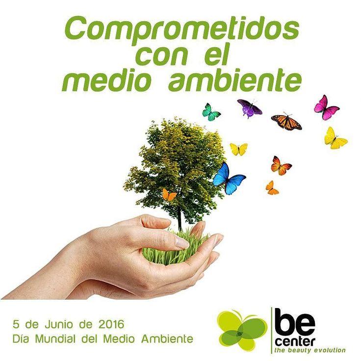 Hoy 5 de junio es Dia Mundial del Medio Ambiente y Be Center está comprometida. Unete tu también.  #diamundialdelmedioambiente #becenter