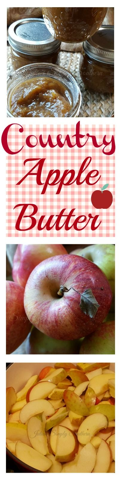 Country Apple Butter, Old Fashioned, Delicious, Tasty, Autumn, Fall, Local, Apple Season, NC, Southern Cooking, Canning, Easy, Best, Classic, How to, Quick, Stove Top, Recipe, unpeeled