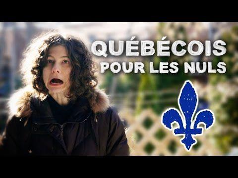 QUÉBÉCOIS POUR LES NULS | solangeteparle - YouTube