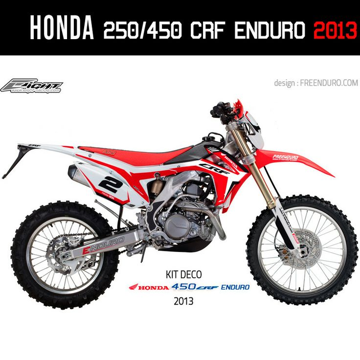 Kit déco 450 CRF et  250 CRF Honda ENDURO  http://www.eight-racing.com/fr/kits-deco-enduro/1307-honda-250-crf-450-crf-enduro-2013-v2.html