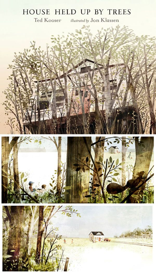 Twenty most beautiful picture books. Love that House Held up by Trees is on this list!