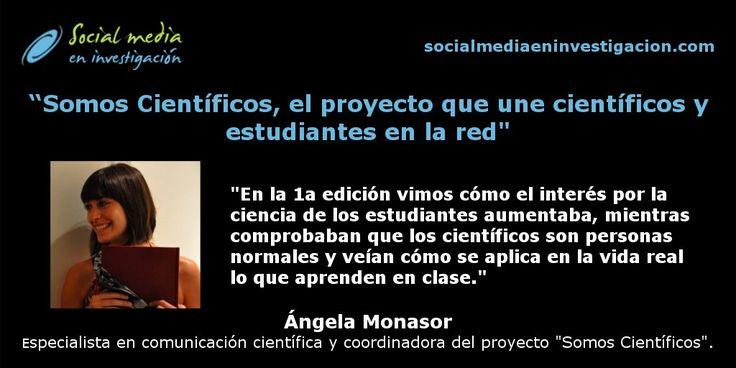 """Ángela Monasor nos habla sobre """"Somos Científicos, un proyecto de divulgación que pone en contacto a científicos con estudiantes de 10 a 18 años, a través de la red. #DivulgaciónCientífica #Educación"""