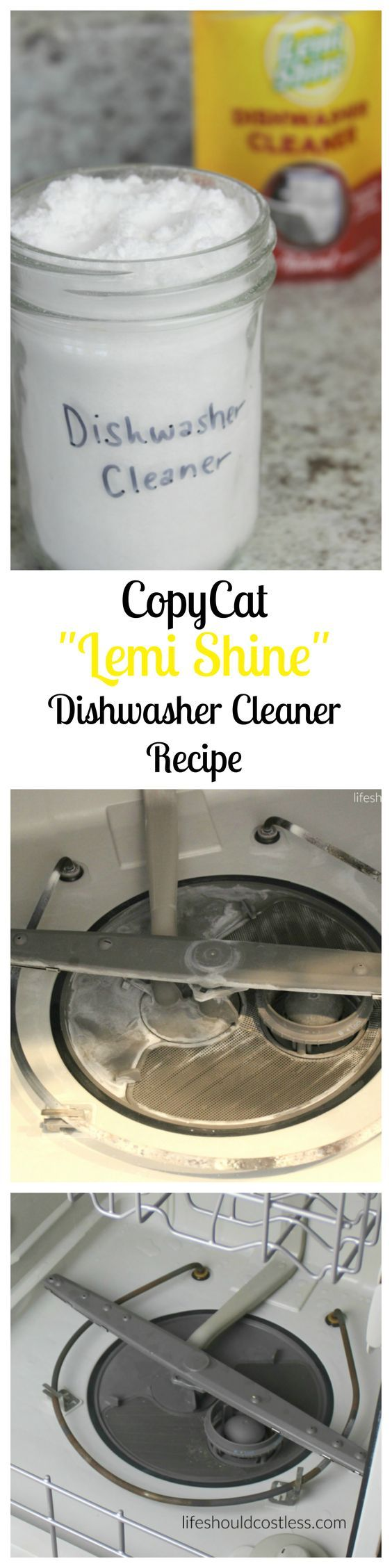 "CopyCat ""Lemi Shine"" Dishwasher Cleaner Recipe. It works just like the real stuff but at a fraction of the cost. For this and more money saving copycat recipes check out the full post at lifeshouldcostless.com."