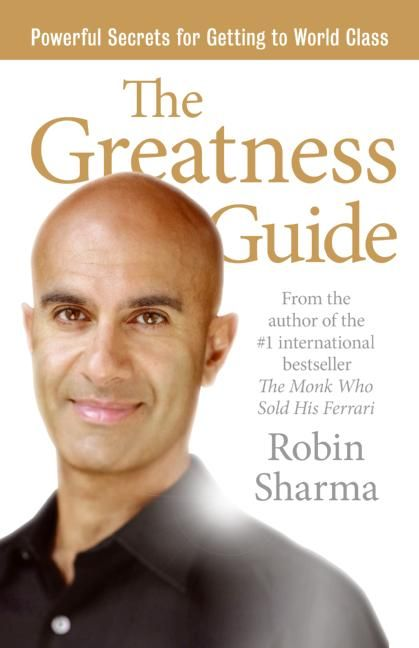 The Greatness Guide. Robin Sharma #bossfreesociety - check out our weekly podcast on itunes / stitcher  www.bossfreesociety.com