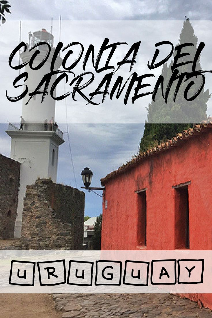 A Day Trip From Buenos Aires To Uruguay S Oldest Town Colonia Del Sacramento Missabroad South America Travel Latin America Travel South America Travel Photography