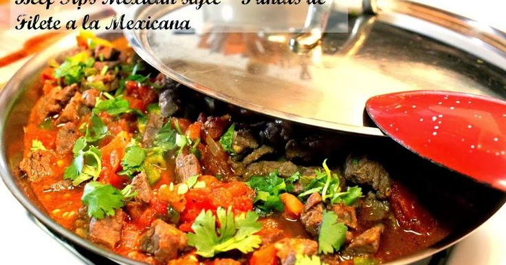 Bistec a la mexicana recipe. Steak mexican Style mexican food. A very popular way to cook beef in Mexico. Delicious and easy to prepare. Mexican Carne Guisada, Carne a la Mexicana, Beef tips mexican Style, easy beef recipe.