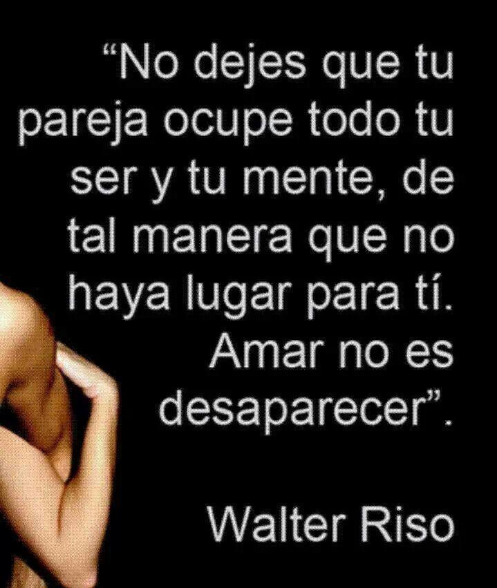 Amar no es desaparecer - Walter Riso.