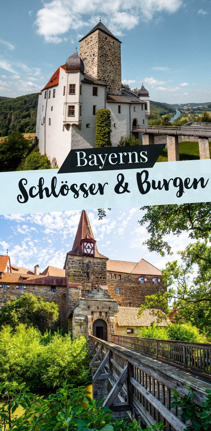 Schone Burgen Schlosser In Bayern Sophias Welt Schlosser In Bayern Urlaub Bayern Kurzurlaub Deutschland