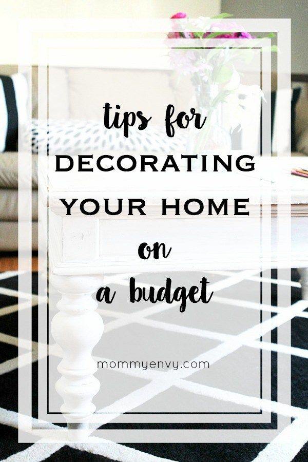 7 tips for decorating your home on a budget home
