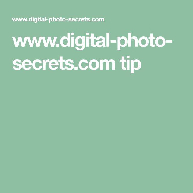 www.digital-photo-secrets.com tip
