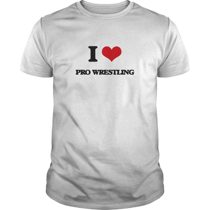 I Love Pro Wrestling - Know someone who loves Pro Wrestling? Then this is the perfect gift for that person. Thank you for visiting my page. Please share with others who would enjoy this shirt. (Related terms: I love Pro Wrestling,pro wrestling,pro wrestling net,pro wrestling inc,pro ...)