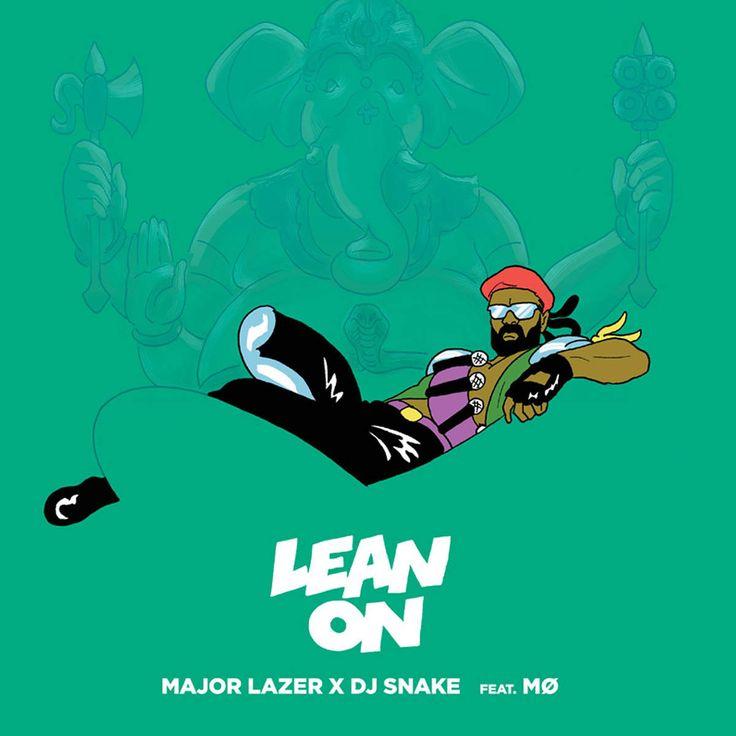 Major Lazer & DJ Snake - Lean On ft MØ