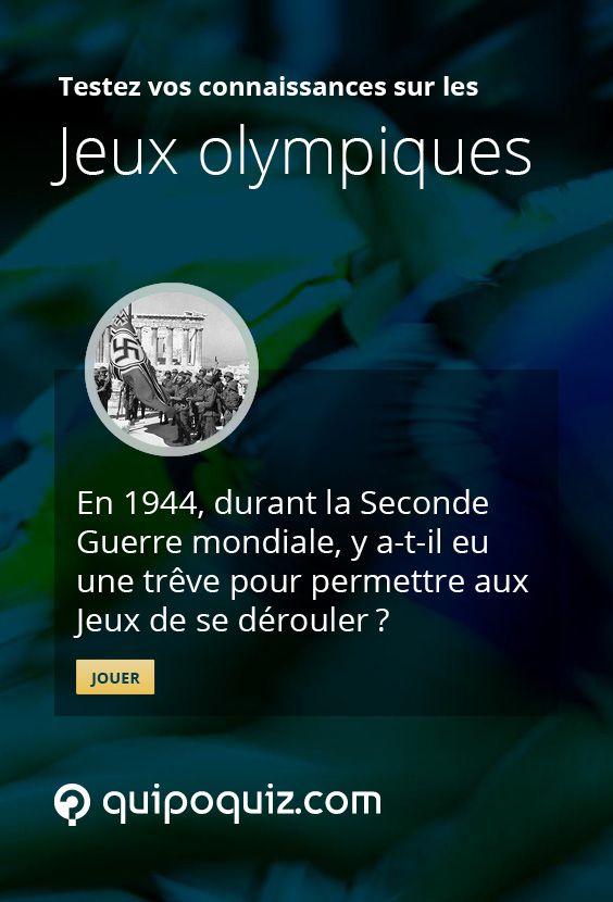 En 1944, durant la Seconde Guerre mondiale, y a-t-il eu une trêve pour permettre aux Jeux olympiques de se dérouler? La réponse sur http://quipoquiz.com/quiz/les-jeux-olympiques/