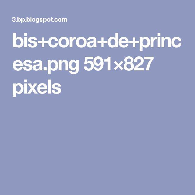 bis+coroa+de+princesa.png 591×827 pixels