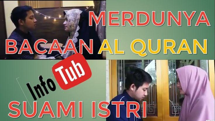 Virall: Merdunya Suara Lantunan Al Quran Suami Istri Membuat Hati Adem D...