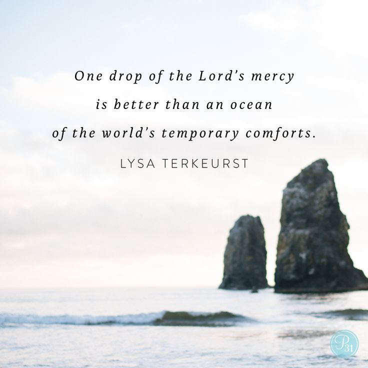 """If only we knew how to stop clenching our fists so that we could open our hands and catch the drops of His tender mercy. If only we knew how to release the weight of trying to fix it all ourselves. If only we knew to stop in the midst of it all and whisper, """"Dear Jesus ... help me."""" Just a whispered breath formed in the wholeness of His Name carries all the power and mercy and wisdom and grace we need to handle what we face. - Lysa TerKeurst"""
