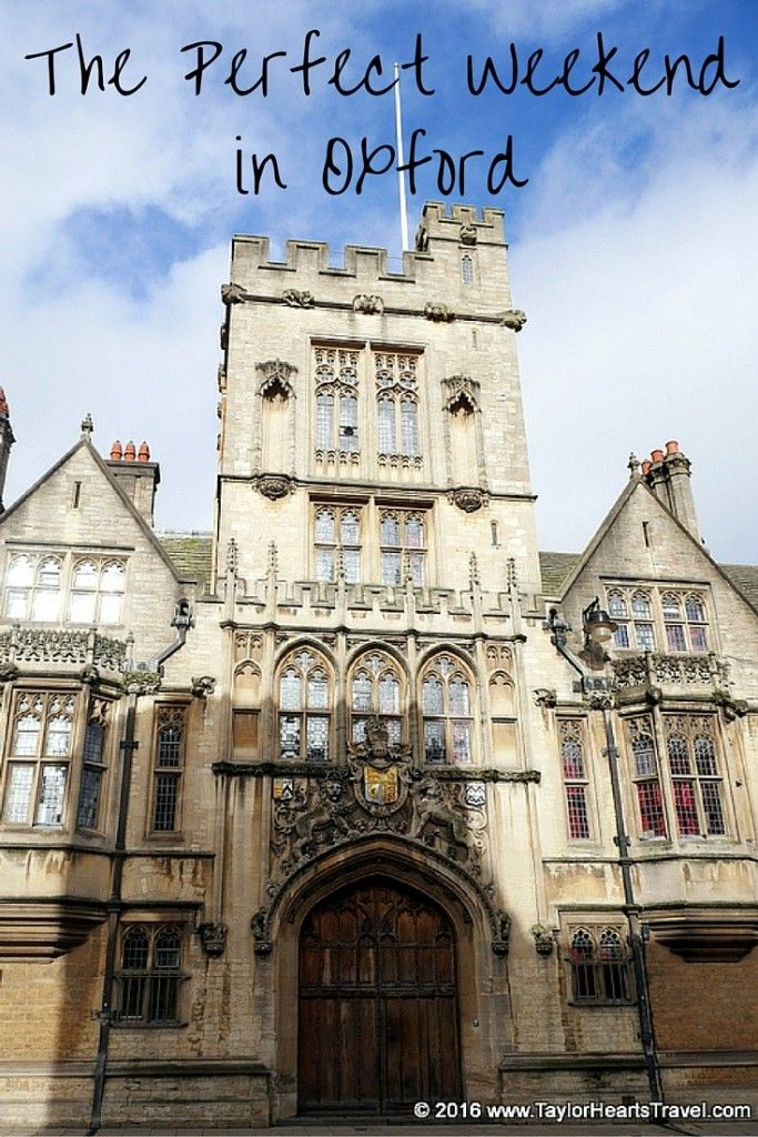 Visit Oxford! The Perfect Weekend Break - Taylor Hearts Travel
