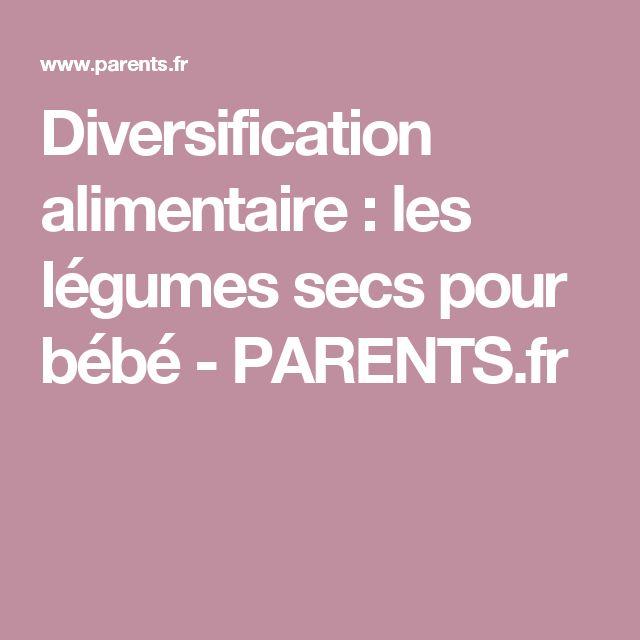 Diversification alimentaire : les légumes secs pour bébé - PARENTS.fr