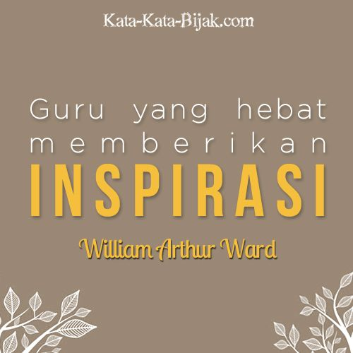 The Great Teacher Inspires Quotes Kata Kata Bijak Com
