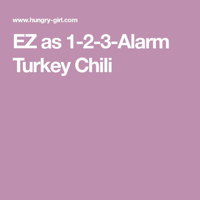 EZ as 1-2-3-Alarm Turkey Chili
