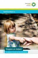 Stoppen en helpen : een adequaat antwoord op kindermishandeling / ten Berge, Ingrid ; Addink, Anne ; de Baat, Mariska ; e.a. - Amsterdam : SWP ; Utrecht : Nederlands Jeugd Instituut (NJI), 2012. - 174 p. - ISBN 9789085600602    plaatsnummer323.32 STOP