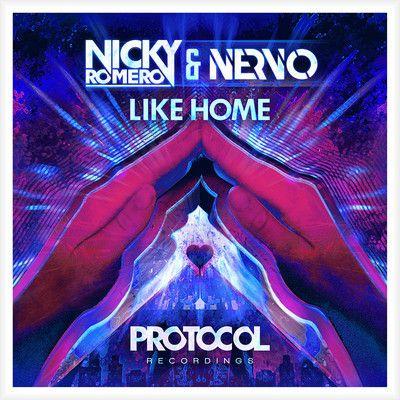 Nicky Romero & Nervo - Like Home.
