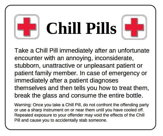 Chill Pill for DOCTORS Self Adhesive Labels for by scripturegifts