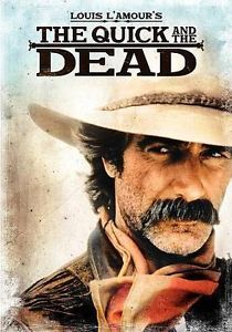 Louis L'Amour's The Quick and the Dead (DVD, 2010) Sam Elliott