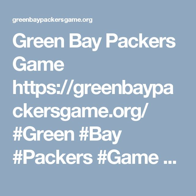Green Bay Packers Game https://greenbaypackersgame.org/ #Green #Bay #Packers #Game #Live #Stream #online