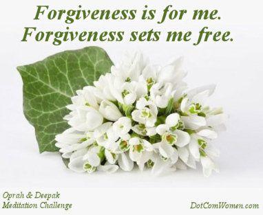 Forgiveness - Oprah and Deepak Meditation Challenge Day 20
