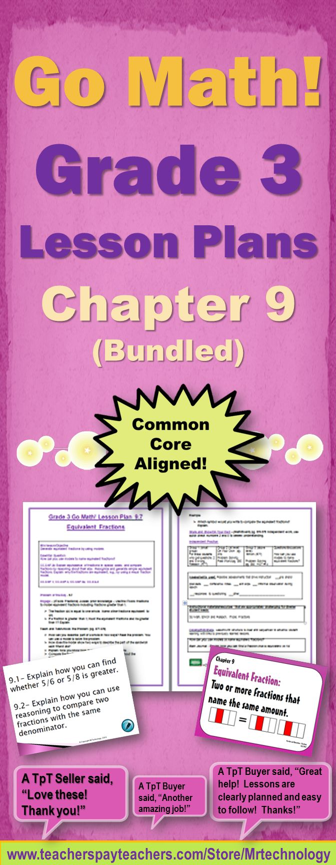 ***ENTIRE GRADE 3 - GO MATH! CHAPTER 9 BUNDLED *** Go Math! Grade 3 Chapter 9 (Lessons 9.1-9.7 with Journal Prompts & Vocabulary Posters). Lesson Topics Included in the Bundle: Problem Solving – Compare Fractions Compare Fractions with the Same Denominator Compare Fractions with the Same Numerator Compare Fractions Compare and Order Fractions Model Equivalent Fractions Equivalent Fractions Math Journal Prompts Entire Chapter 7 Vocabulary