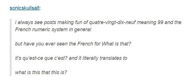 So the French language seems...fun