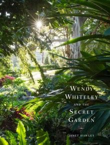 Wendy Whiteley and the secret garden / Janet Hawley (2015)