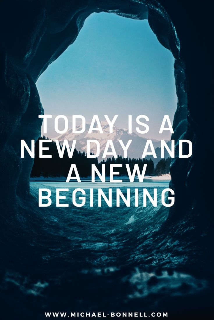 Today Is A New Day Today Is A New Day New Day Quotes New Day